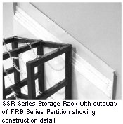 SSR Series Storage Rack with cutaway of FRM Series Partition showing construction detail